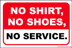 image about No Shoes Sign Printable identified as No Blouse, No Footwear, No Assistance Housewife Down Down below